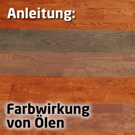 Wirkung farbiger Öle auf Holz